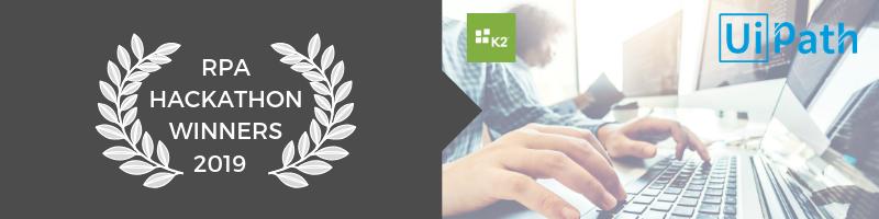 2019 K2 & Uipath Hackathon Winners (4)